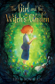 Cover Image: The Girl and the Witch's Garden