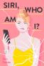 Cover Image: Siri, Who Am I?