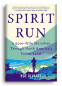 Cover Image: Spirit Run