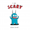 Cover Image: I Am Scary