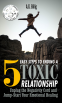Cover Image: 5 EASY STEPS TO ENDING A TOXIC RELATIONSHIP