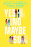 Cover Image: Yes No Maybe So