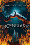 Cover Image: Incendiary