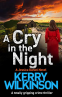Cover Image: A Cry in the Night (Detective Jessica Daniel thriller series Book 15)