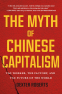Cover Image: The Myth of Chinese Capitalism