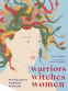 Cover Image: Warriors, Witches, Women