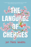 Cover Image: The Language of Cherries
