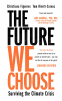 Cover Image: The Future We Choose: Surviving the Climate Crisis