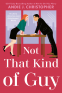 Cover Image: Not That Kind of Guy