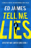 Cover Image: Tell Me Lies (Detective Max Carter Book 1)