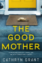 Cover Image: The Good Mother