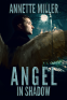 Cover Image: Angel in Shadow