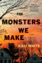 Cover Image: The Monsters We Make