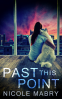 Cover Image: Past This Point
