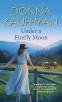Cover Image: Under a Firefly Moon