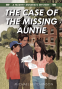 Cover Image: The Case of the Missing Auntie