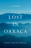 Cover Image: Lost in Oaxaca