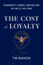 Cover Image: The Cost of Loyalty