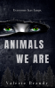 Cover Image: Animals We Are