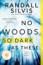 Cover Image: No Woods So Dark as These