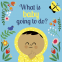 Cover Image: What is Baby Going to Do?