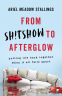 Cover Image: From Sh!tshow to Afterglow
