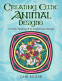 Cover Image: Creating Celtic Animal Designs