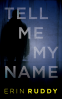 Cover Image: Tell Me My Name
