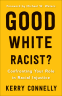 Cover Image: Good White Racist?