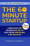 Cover Image: The 60 Minute Startup: A Proven System to Start Your Business in 1 Hour a Day and Get Your First Paying Customers in 30 Days (or Less)