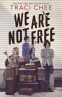 Cover Image: We Are Not Free