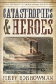 Cover Image: Catastrophes and Heroes