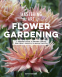 Cover Image: Mastering the Art of Flower Gardening