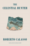 Cover Image: The Celestial Hunter