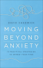 Cover Image: Moving Beyond Anxiety