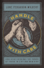 Cover Image: Handle with Care
