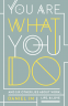 Cover Image: You Are What You Do
