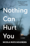Cover Image: Nothing Can Hurt You