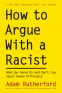 Cover Image: How to Argue With a Racist
