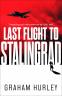 Cover Image: Last Flight to Stalingrad