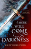 Cover Image: There Will Come a Darkness