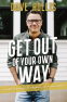 Cover Image: Get Out of Your Own Way