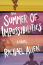 Cover Image: The Summer of Impossibilities
