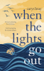 Cover Image: When the Lights Go Out