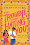 Cover Image: The Trouble with Hating You
