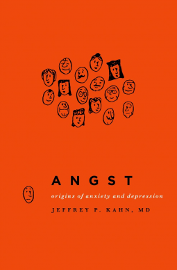 Fresh off the press: Angst - Origins of Anxiety and