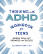 Cover Image: Thriving with ADHD Workbook for Teens