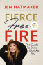 Cover Image: Fierce, Free, and Full of Fire