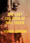 Cover Image: The Last Children of Mill Creek