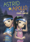 Cover Image: Astrid and Apollo and the Starry Campout